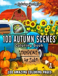 100 Autumn Scenes - Coloring Book Cafe