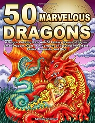 50 MARVELOUS DRAGONS - Kameliya Angelkova