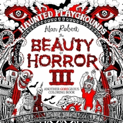 The Beauty of Horror 3 - Kouzlo hororu - Alan Robert