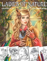 Ladies of Nature - Grayscale Coloring Book - Alena Lazareva