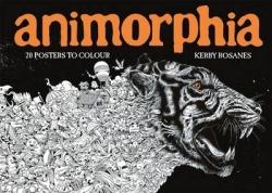 Animorphia - Kerby Rosanes - 20 posters to colour - PLAKÁTY