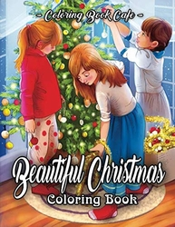 Beautiful Christmas - Coloring Book Cafe