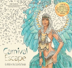 Carnival Escape - My Caribbean Coloring Book - Jade Gedeon