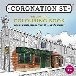 Coronation St. - The Official Colouring Book