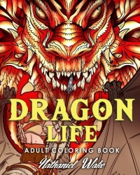 Dragon Life - Nathaniel Wake