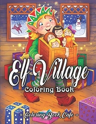 Elf Village - Coloring Book Cafe