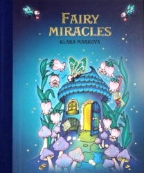 Fairy Miracles - Klara Markova - english version