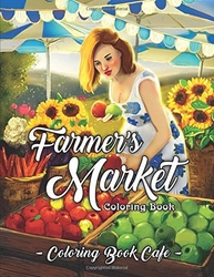 Farmer's Market Coloring Book - Coloring Book Cafe