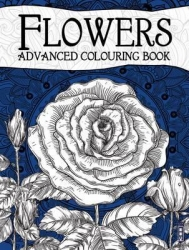 FLOWERS advanced colouring book