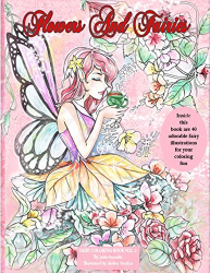Flowers and Fairies - fairy coloring book