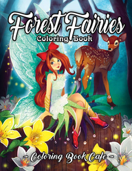 Forest Fairies Coloring Book - Coloring Book Cafe
