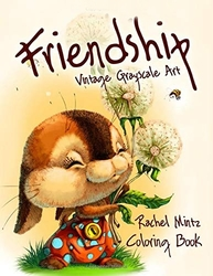 Friendship - Vintage Grayscale Art Coloring Book - Rachel Mintz