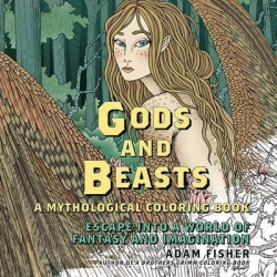 Gods and Beasts - a mythological coloring book - Adam Fisher