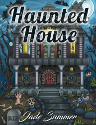 Haunted House - Jade Summer