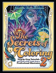 The Secrets of Coloring 2 - Jennifer Zimmermann