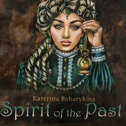 Spirit of the Past - Katerina Bobarykina - RUSKO