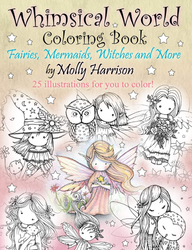 Whimsical World 1 - Molly Harrison - Fairies, Mermaids, Witches and more