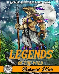 Legends Of The Wild - Nathaniel Wake
