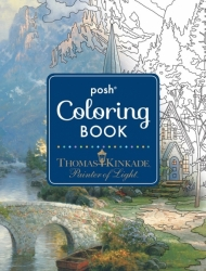 Posh Adult Coloring Book Thomas Kinkade