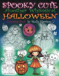 Spooky Cute - Another Whimsical Halloween - Molly Harrison