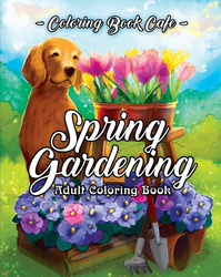 Spring Gardening Coloring Book - Coloring Book Cafe