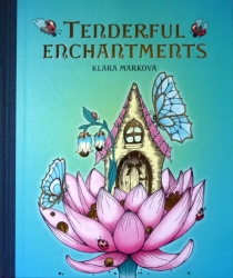 Tenderful enchantments - Klara Markova - english version