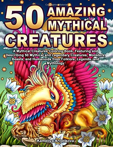 50 Amazing Mythical Creatures - Kameliya Angelkova