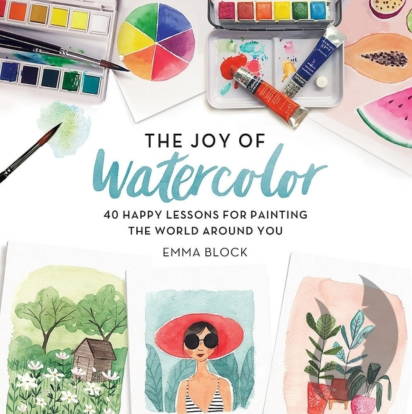Joy of Watercolor - Emma Block