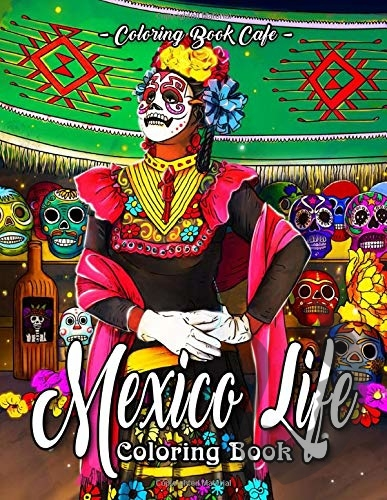 Mexico Life - Coloring Book Cafe