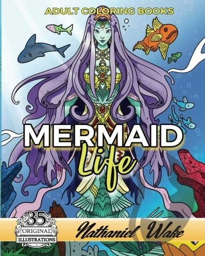 Mermaid Life - Nathaniel Wake