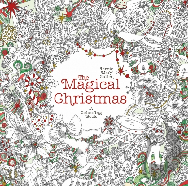 The Magical Christmas -  Lizzie Mary Cullen