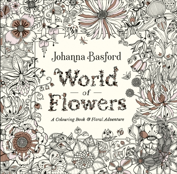World of Flowers - Johanna Basford